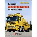 """Schwere Abschleppwagen in Deutschlandvon """"Klaus Lassen"""""""