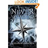 The Darkest Minds: Never Fade by Alexandra Bracken – Review