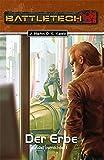 Adel vernichtet 1 - Der Erbe: BattleTech-Roman #29