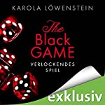Verlockendes Spiel (The Black Game 1) | Karola Löwenstein