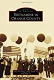 img - for Vietnamese in Orange County (Images of America) book / textbook / text book