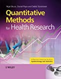img - for Quantitative Methods for Health Research: A Practical Interactive Guide to Epidemiology and Statistics 1st Edition by Bruce, Nigel, Pope, Daniel, Stanistreet, Debbi (2008) Paperback book / textbook / text book