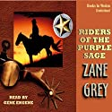 Riders of the Purple Sage (       UNABRIDGED) by Zane Grey Narrated by Gene Engene