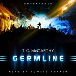 Germline: The Subterrene War, Book 1 (       UNABRIDGED) by T. C. McCarthy Narrated by Donald Corren