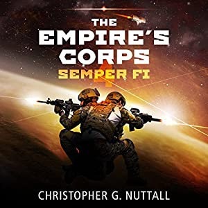 Semper Fi (The Empire's Corps #4)  - Christopher G. Nuttall