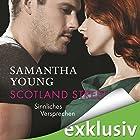Scotland Street: Sinnliches Versprechen (       ungekürzt) von Samantha Young Gesprochen von: Vanida Karun