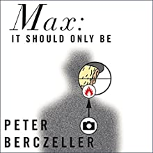 Max Audiobook by Peter Berczeller Narrated by John Chancer