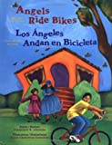Angels Ride Bikes and Other Fall Poems: Los angeles andan bicicletas (The Magical Cycle of the Seasons Series) (English and Spanish Edition)