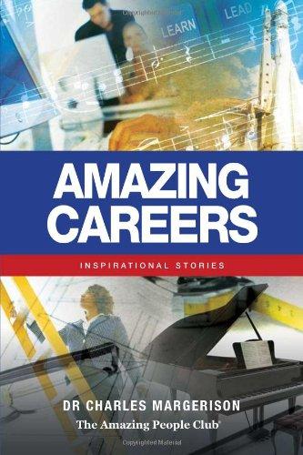 Amazing Careers: Inspirational Stories