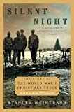 img - for Silent Night: The Story of the World War I Christmas Truce book / textbook / text book
