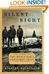 Silent Night: The Story of the World...