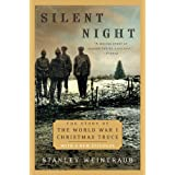Silent Night: The Story of the World War I Christmas Truceby Stanley Weintraub
