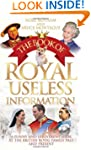 The Book of Royal Useless Information...