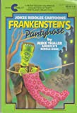 Frankenstein's Pantyhose (0380756137) by Thaler, Mike