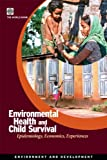 Environmental Health and Child Survival (Environment and Development)