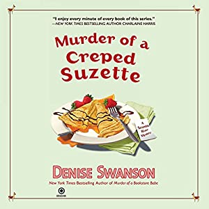 Murder of a Creped Suzette Audiobook