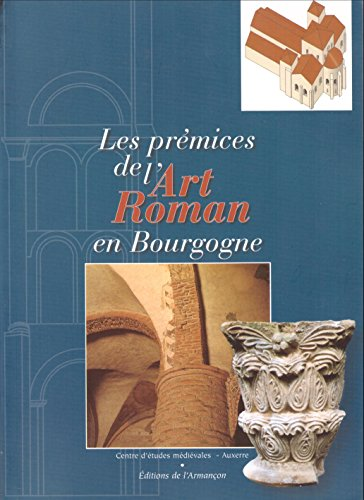 Les prémices de l'Art roman en Bourgogne