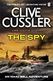 The Spy. Clive Cussler and Justin Scott (0141045922) by Cussler, Clive