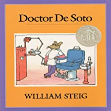 Doctor De Soto (       UNABRIDGED) by William Steig Narrated by Ian Thomson