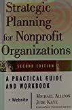 img - for Strategic Planning for Nonprofit Organizations: A Practical Guide and Workbook, Second Edition book / textbook / text book