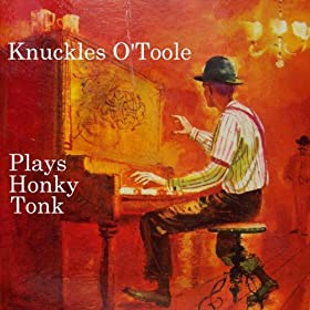 Knuckles O'Toole - Ragtime Hits