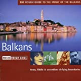 The Rough Guide to the Music of the Balkansby Various