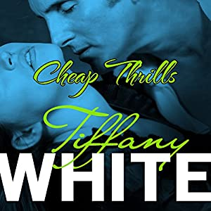 Cheap Thrills | [Tiffany White]