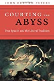 img - for Courting the Abyss: Free Speech and the Liberal Tradition book / textbook / text book