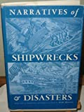 img - for Narratives of Shipwrecks and Disasters, 1586-1860 book / textbook / text book