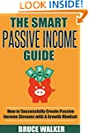 The Smart Passive Income Guide: How t...