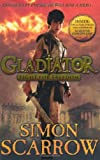 Simon Scarrow Gladiator: Fight for Freedom: 1
