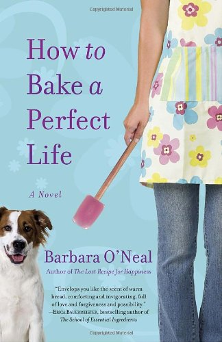 Image of How to Bake a Perfect Life: A Novel