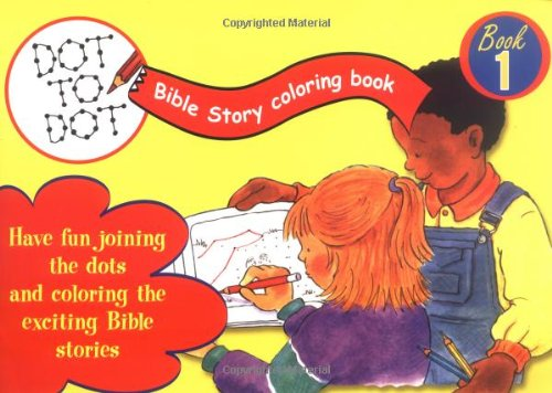Favorite Bible Stories A Dot To Dot Bible Story Coloring