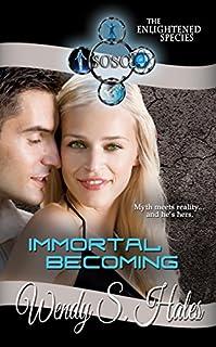 (FREE on 3/15) Immortal Becoming by Wendy S. Hales - http://eBooksHabit.com