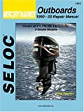 Mercury/Mariner Outboards, All Engines 1990-2000 (Seloc Marine Manuals)