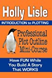 Professional Plot Outline Mini-Course: Introduction to Plotting
