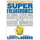 SuperFreakonomics ~ Steven D. Levitt