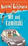 Me and Kaminski (1847245803) by Daniel Kehlmann