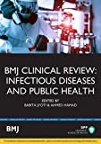 img - for BMJ Clinical Review: Infectious Diseases (BMJ Clinical Review Series) book / textbook / text book