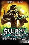 Skulduggery Pleasant 8 - Die Rückkehr der Toten Männer
