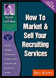 img - for How to Market & Sell Your Recruiting Services by Bill Radin (1999-10-15) book / textbook / text book