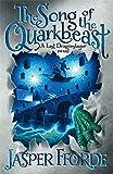 The Song of the Quarkbeast (Last Dragonslaye Book 2) Jasper Fforde