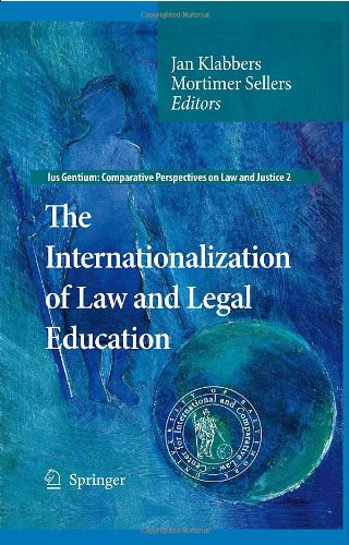 The Internationalization Of Law And Legal Education (Ius Gentium: Comparative Perspectives On Law And Justice)