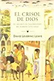 El crisol de Dios. El Islam y el nacimiento de Europa (570-1215) (8449322332) by David Levering Lewis