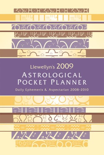 Llewellyn's 2009 Astrological Pocket Planner: Daily Ephemeris & Aspectarian 2008-2010