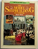 img - for The Model Shipbuilding Handbook book / textbook / text book