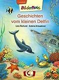 Bildermaus - Geschichten vom kleinen Delfin
