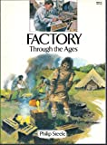 Factory Through the Ages (0816727309) by Steele, Philip