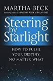 Steering by Starlight (0749929316) by Martha Beck