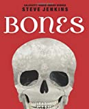 Bones: Skeletons and How They Work